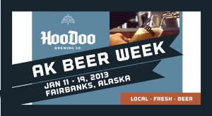Alaska Beer Week 2013 - HooDoo Brewing Co - Fairbanks Alaska